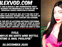 HOTKINKYJO BIG WHITE Sumptuous repast BOTTLE, FISTING & ANAL PROLAPSE